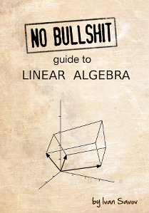 No bullshit guide to linear algebra eBook
