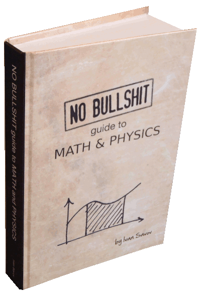 No bullshit guide to math and physics hardcover